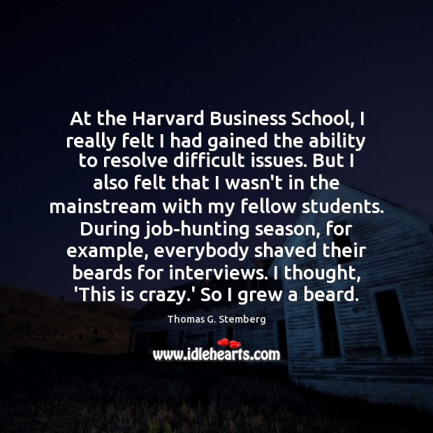 At the Harvard Business School, I really felt I had gained the Image