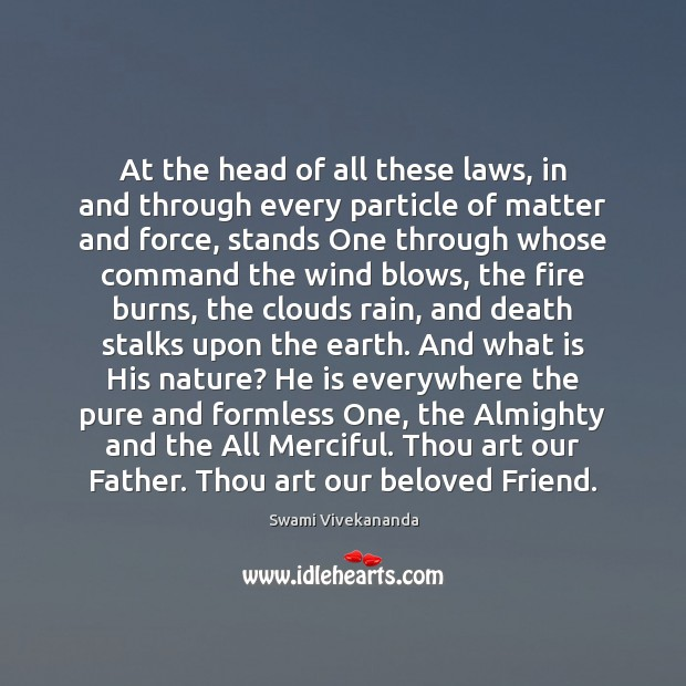 Image, At the head of all these laws, in and through every particle