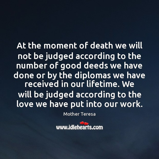 Image, At the moment of death we will not be judged according to