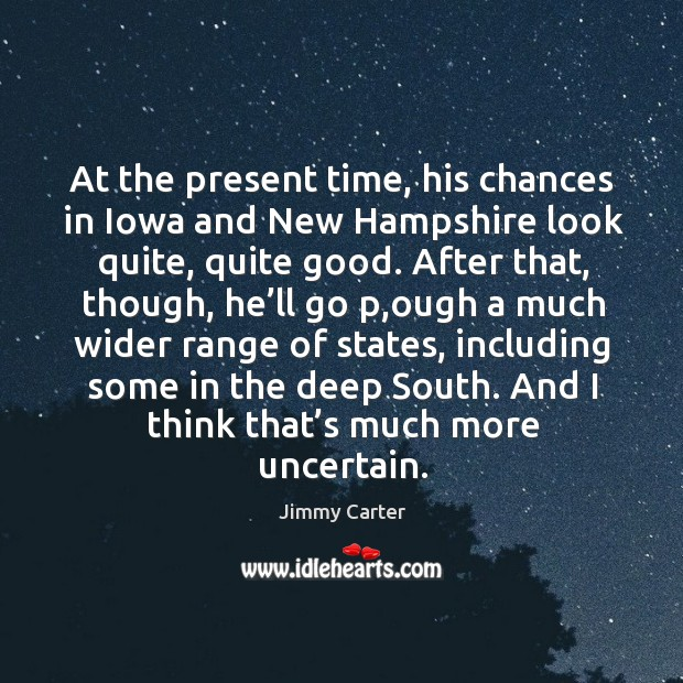 Image, At the present time, his chances in iowa and new hampshire look quite
