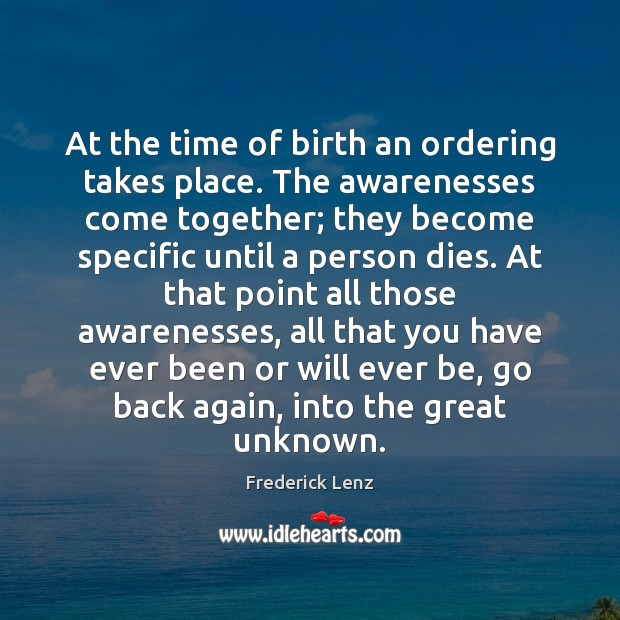 At the time of birth an ordering takes place. The awarenesses come Image