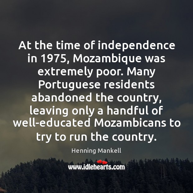 At the time of independence in 1975, Mozambique was extremely poor. Many Portuguese Image