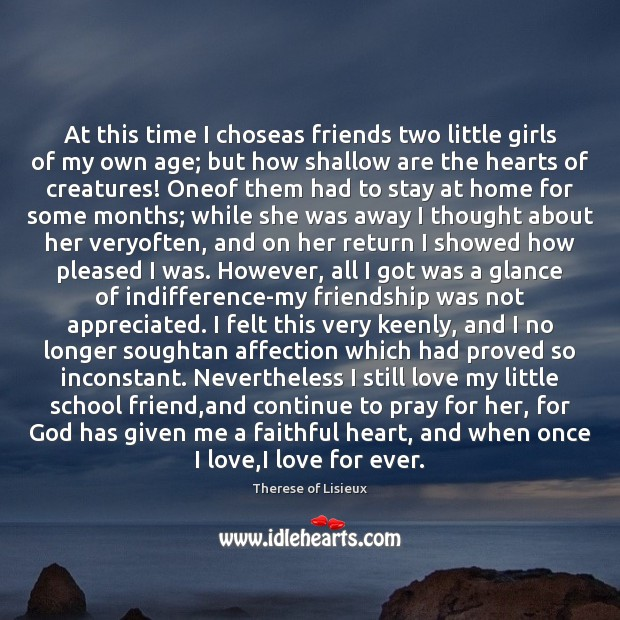 At this time I choseas friends two little girls of my own Therese of Lisieux Picture Quote