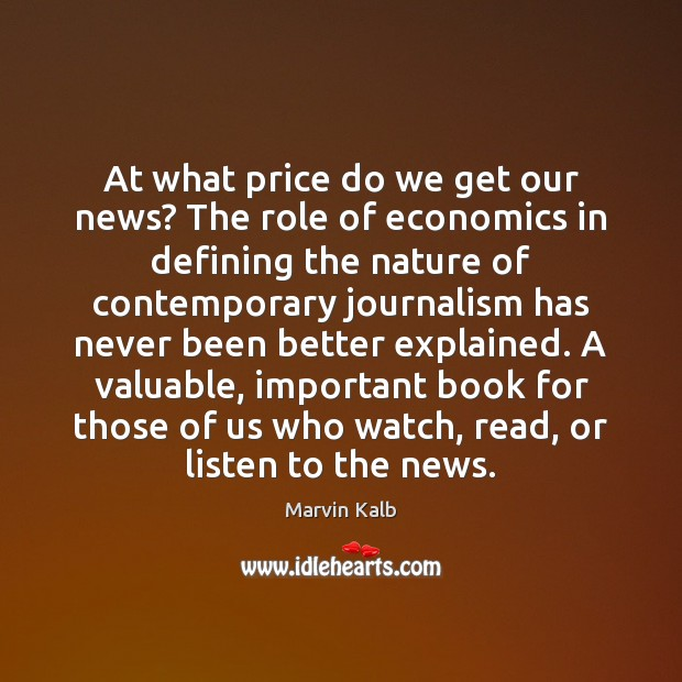 At what price do we get our news? The role of economics Image