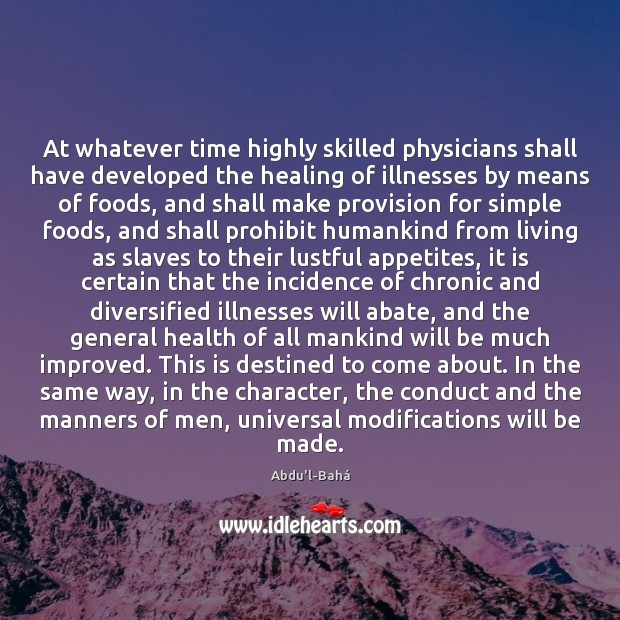 Image, At whatever time highly skilled physicians shall have developed the healing of