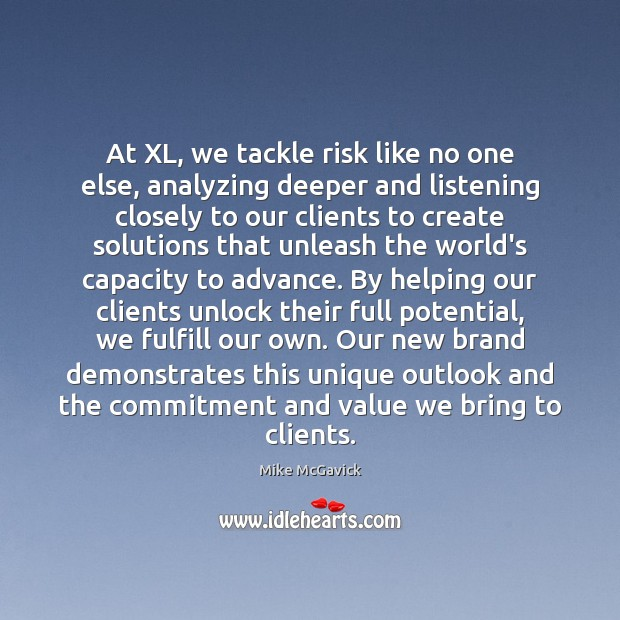 At XL, we tackle risk like no one else, analyzing deeper and Image