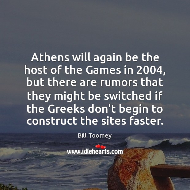 Image, Athens will again be the host of the Games in 2004, but there