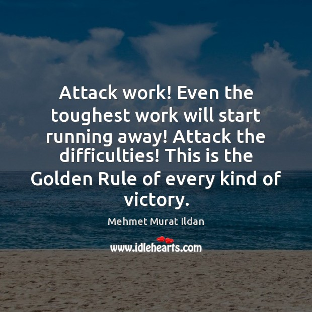 Image, Attack work! Even the toughest work will start running away! Attack the