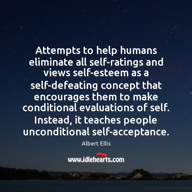 Attempts to help humans eliminate all self-ratings and views self-esteem as a Image