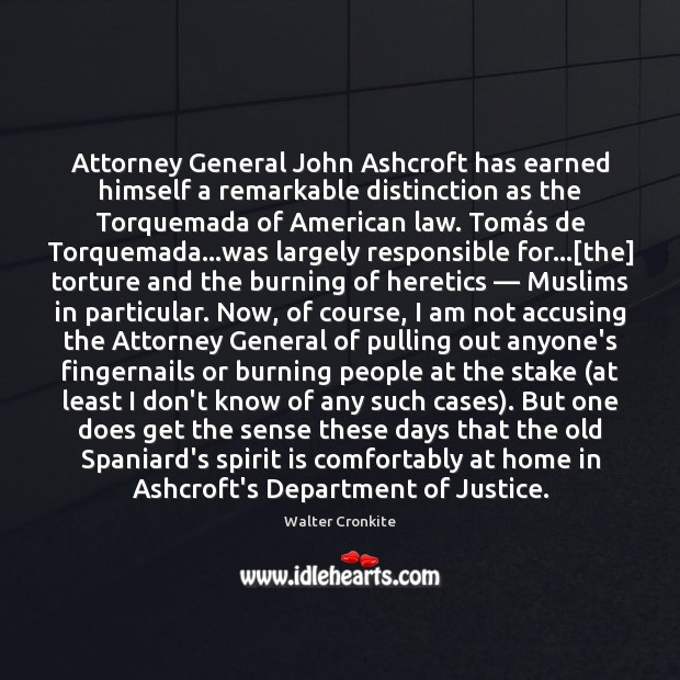 Image, Attorney General John Ashcroft has earned himself a remarkable distinction as the