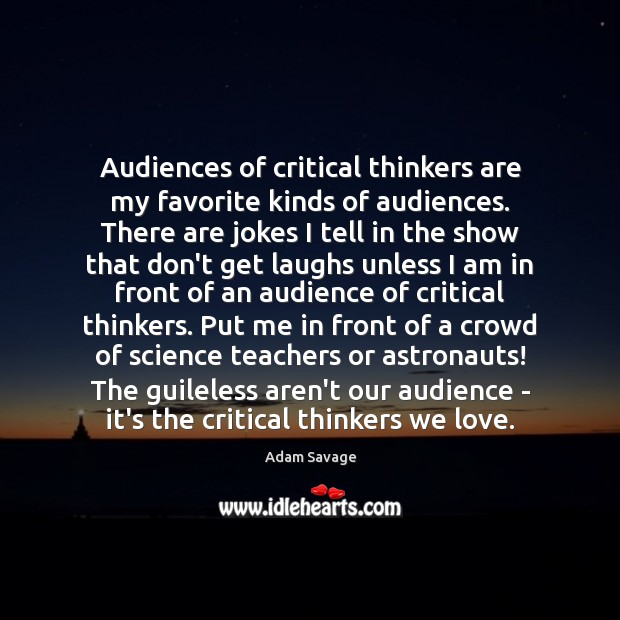 Image, Audiences of critical thinkers are my favorite kinds of audiences. There are