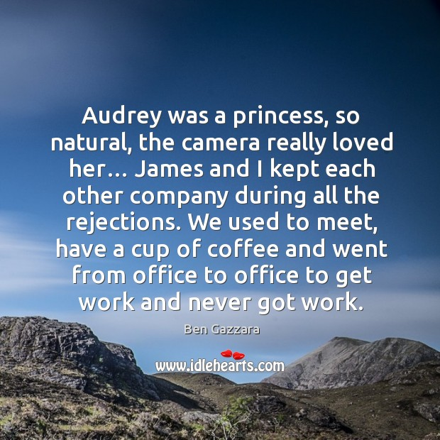 Audrey was a princess, so natural, the camera really loved her… Image