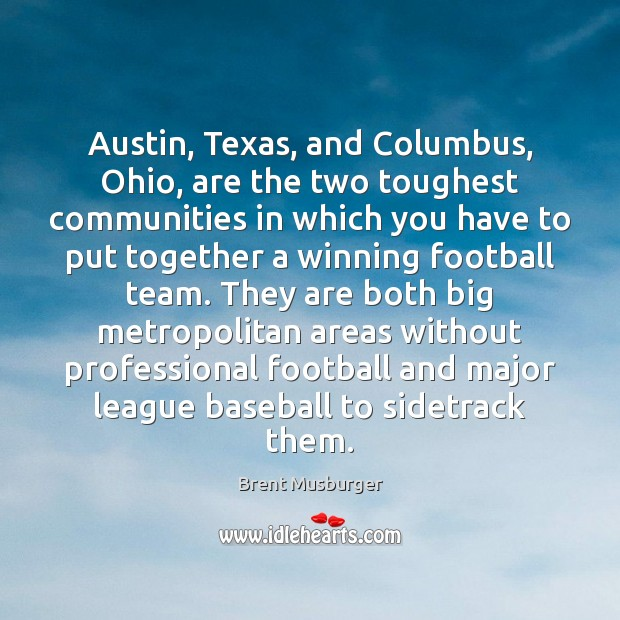 Image, Austin, Texas, and Columbus, Ohio, are the two toughest communities in which