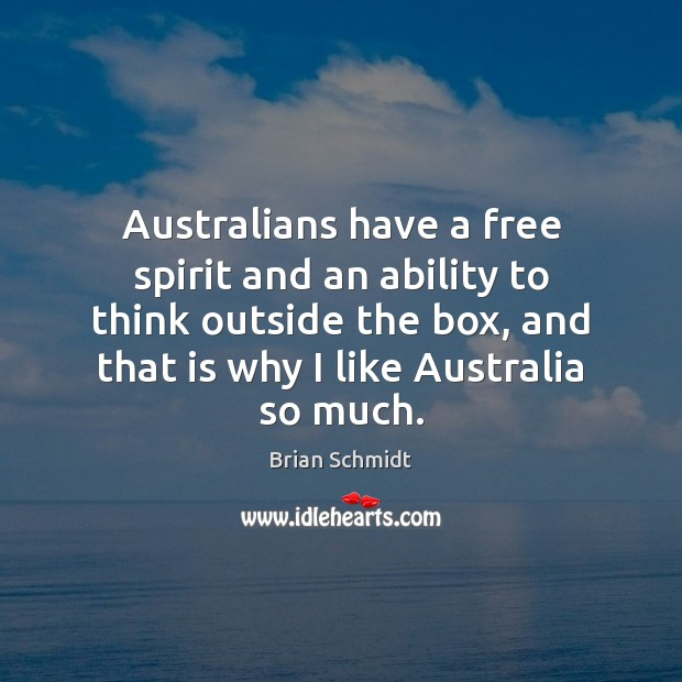 Image, Australians have a free spirit and an ability to think outside the