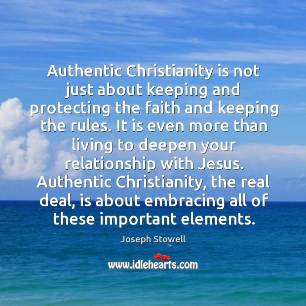 Authentic Christianity is not just about keeping and protecting the faith and Image