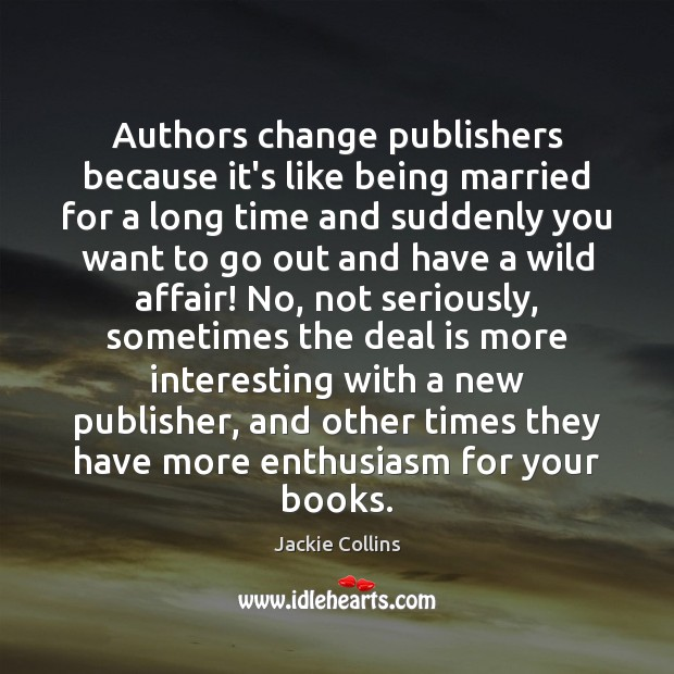 Image, Authors change publishers because it's like being married for a long time
