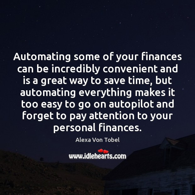 Image, Automating some of your finances can be incredibly convenient and is a