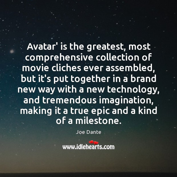 Image, Avatar' is the greatest, most comprehensive collection of movie cliches ever assembled,
