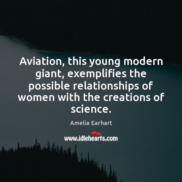 Image, Aviation, this young modern giant, exemplifies the possible relationships of women with