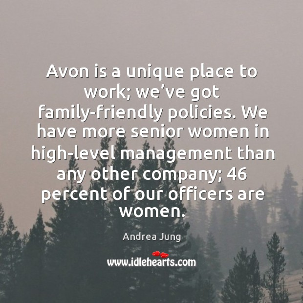 Avon is a unique place to work; we've got family-friendly policies. Image
