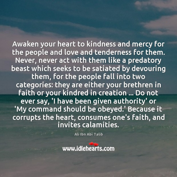 Image, Awaken your heart to kindness and mercy for the people and love