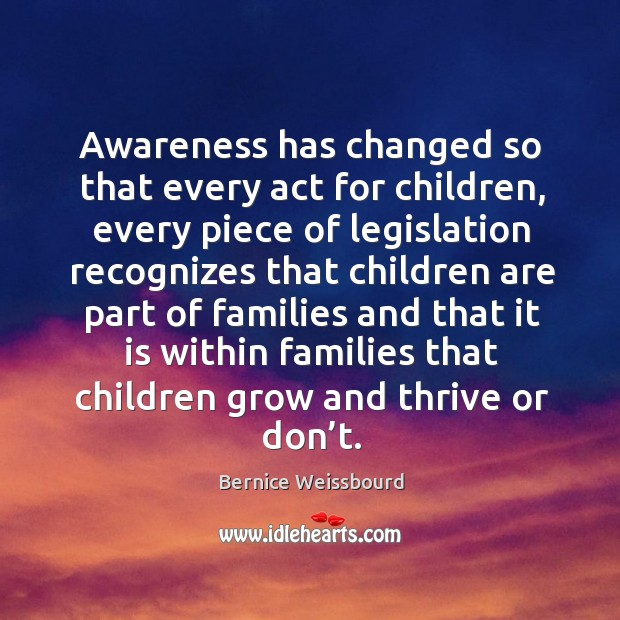 Image, Awareness has changed so that every act for children
