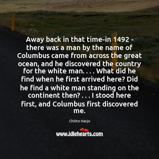 Away back in that time-in 1492 – there was a man by the Image