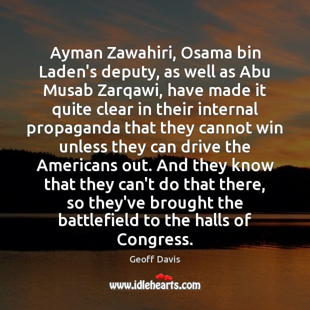 Ayman Zawahiri, Osama bin Laden's deputy, as well as Abu Musab Zarqawi, Image
