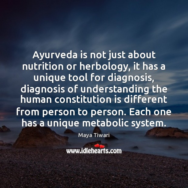 Image, Ayurveda is not just about nutrition or herbology, it has a unique