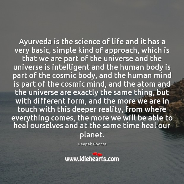 Image, Ayurveda is the science of life and it has a very basic,