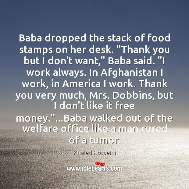 """Image, Baba dropped the stack of food stamps on her desk. """"Thank you"""