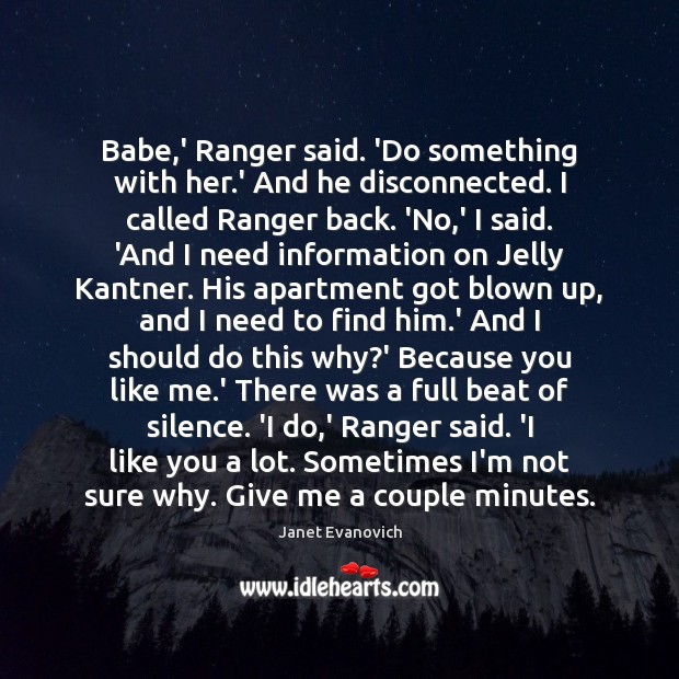 Babe,' Ranger said. 'Do something with her.' And he disconnected. Image