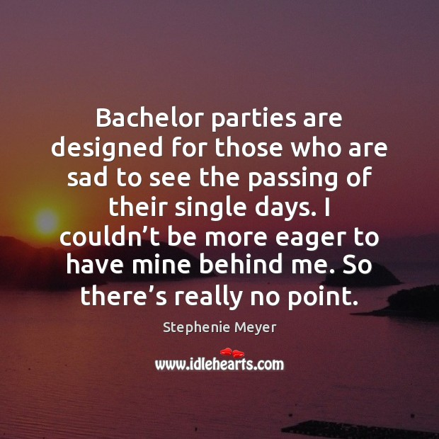 Image, Bachelor parties are designed for those who are sad to see the