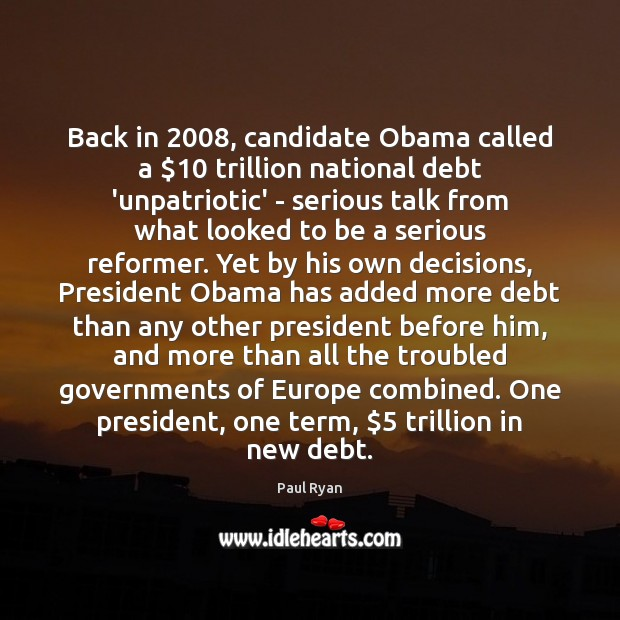 Image, Back in 2008, candidate Obama called a $10 trillion national debt 'unpatriotic' – serious