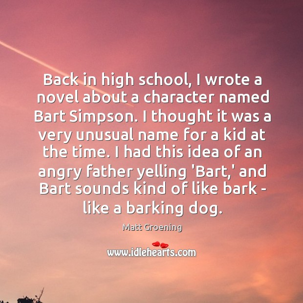 Image, Back in high school, I wrote a novel about a character named