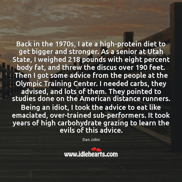 Back in the 1970s, I ate a high-protein diet to get bigger Image