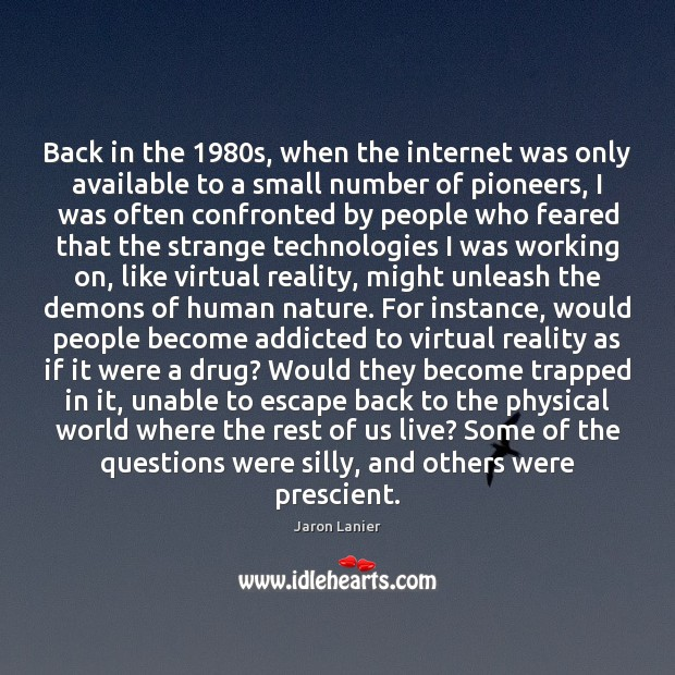Back in the 1980s, when the internet was only available to a Image