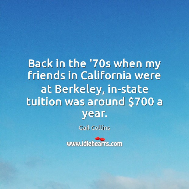 Image, Back in the '70s when my friends in California were at