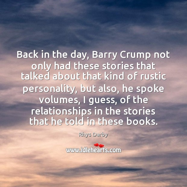 Back in the day, Barry Crump not only had these stories that Image