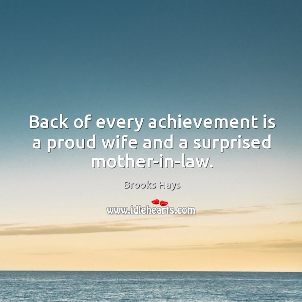 Image, Back of every achievement is a proud wife and a surprised mother-in-law.