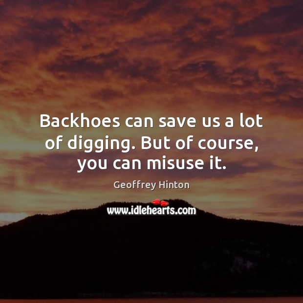 Picture Quote by Geoffrey Hinton