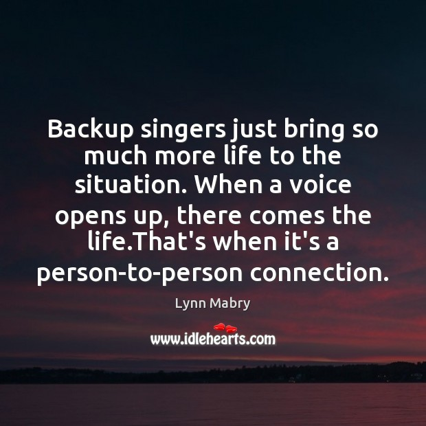 Image, Backup singers just bring so much more life to the situation. When