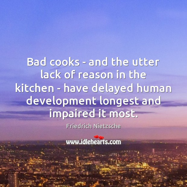 Image, Bad cooks – and the utter lack of reason in the kitchen