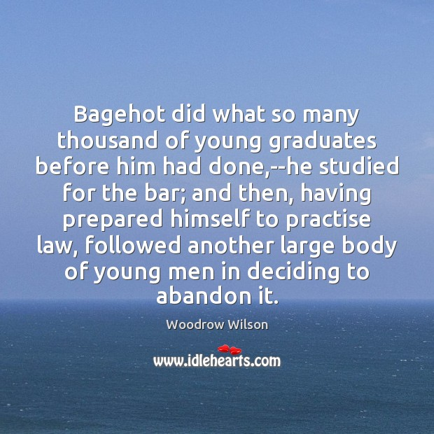 Image, Bagehot did what so many thousand of young graduates before him had