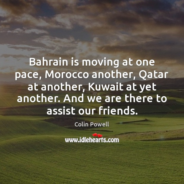 Image, Bahrain is moving at one pace, Morocco another, Qatar at another, Kuwait