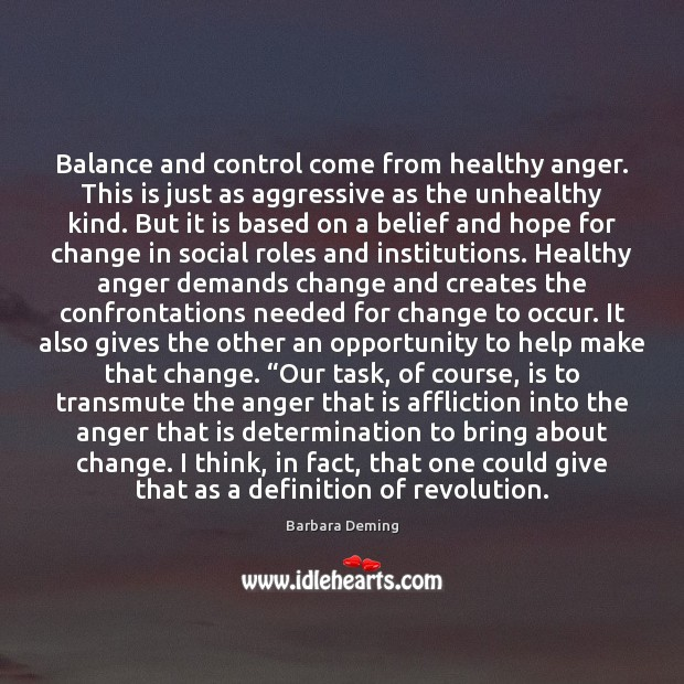 Balance and control come from healthy anger. This is just as aggressive Image