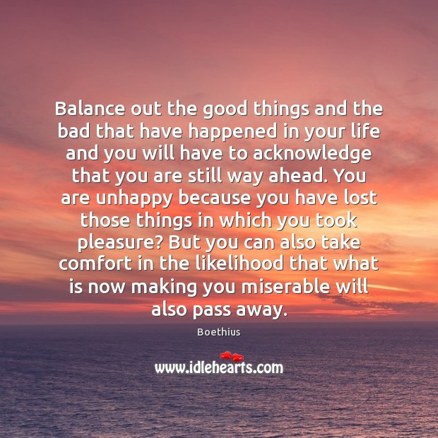 Image, Balance out the good things and the bad that have happened in