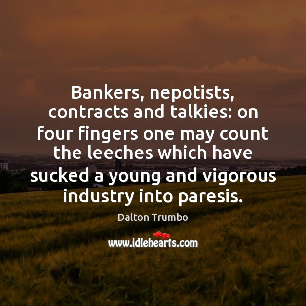 Bankers, nepotists, contracts and talkies: on four fingers one may count the Image