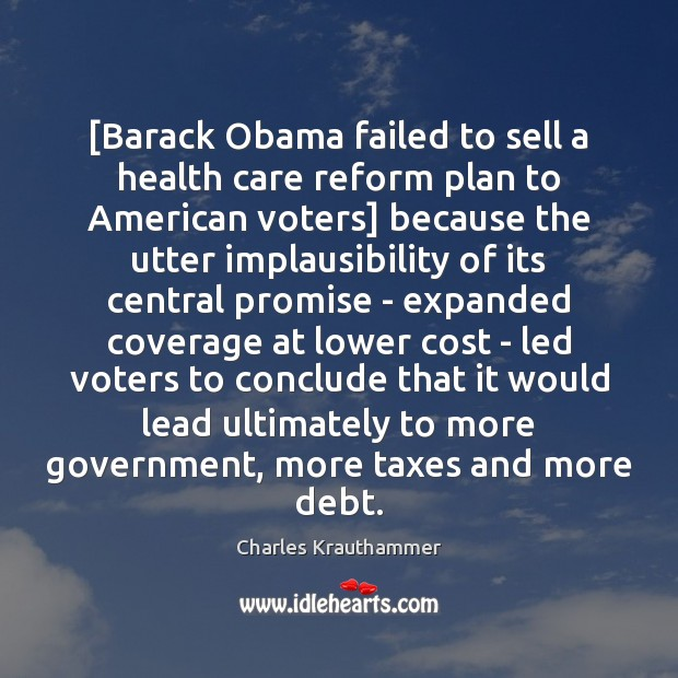 [Barack Obama failed to sell a health care reform plan to American Image