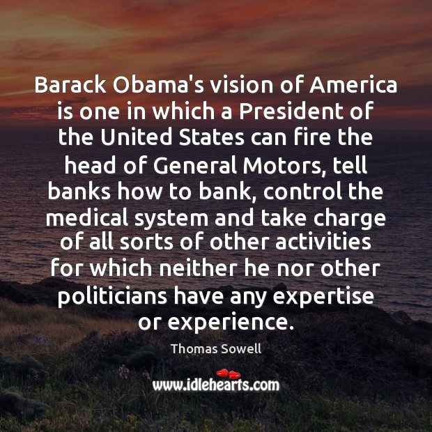 Image, Barack Obama's vision of America is one in which a President of